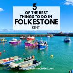 5 Best Things to do in Folkestone