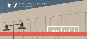 Weloficast vol. 7 by maavin