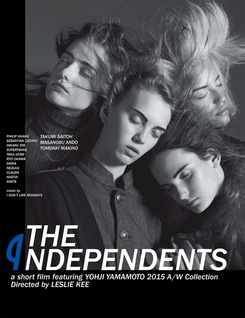THE INDEPENDENTS Poster by 레슬리 키(Leslie Kee) (a short film featuring Yohji Yamamoto 2015 FW Collection)