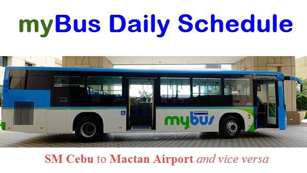 MyBus Daily Schedule SM Cebu to Mactan Airport and vice versa