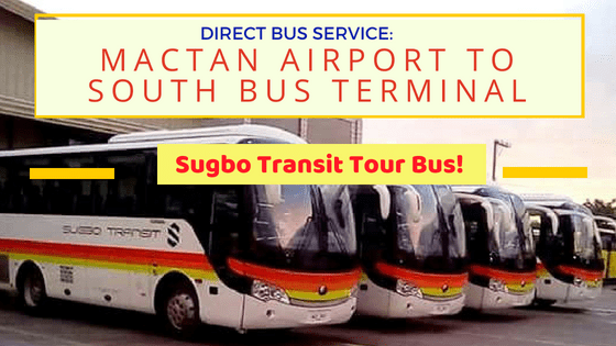 BUS SERVICE from MACTAN AIRPORT To CEBU SOUTH BUS TERMINAL via Sugbo Transit Express