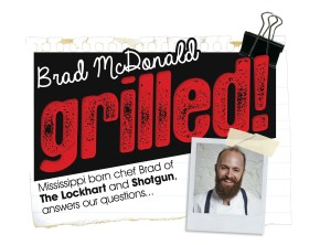 BRAD MCDONALD | GRILLED INTERVIEW | SHOTGUN | THE LOCKHART | WE LOVE FOOD, IT'S ALL WE EAT
