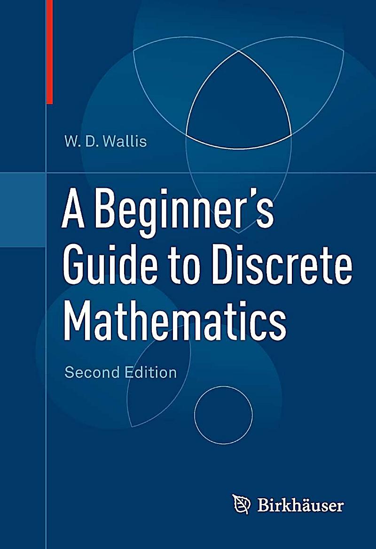 A Beginner's Guide To Discrete Mathematics Ebook Weltbildde