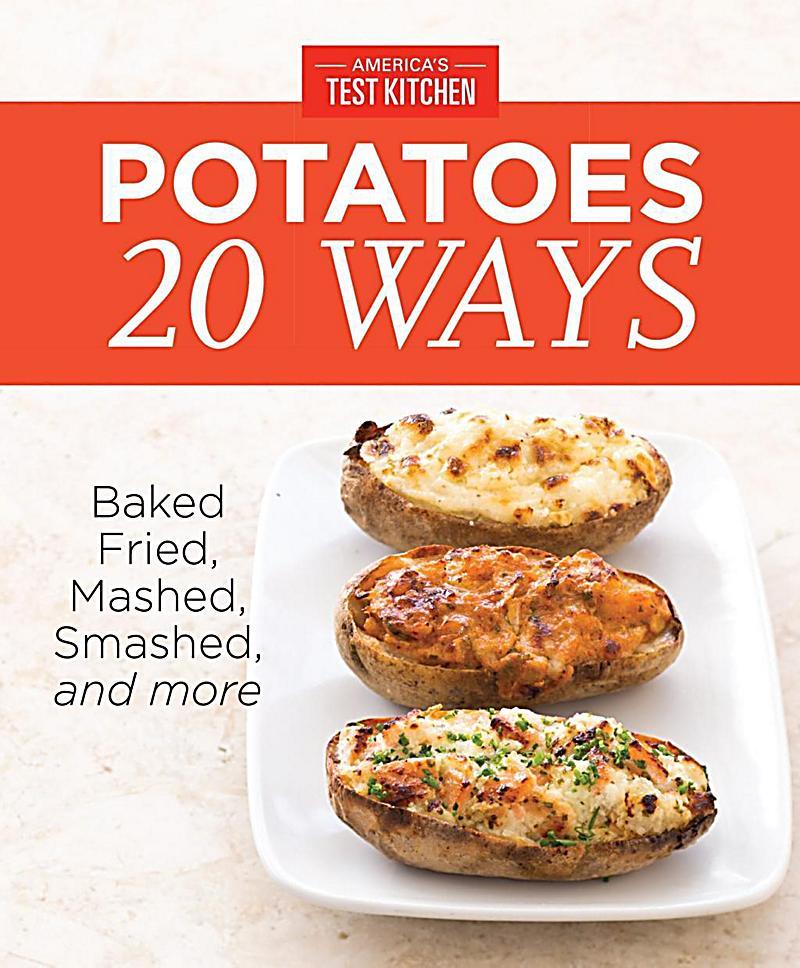 America's Test Kitchen: America's Test Kitchen Potatoes 20