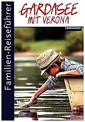 FamilienReiseführer Gardasee mit Verona Buch  Weltbildch