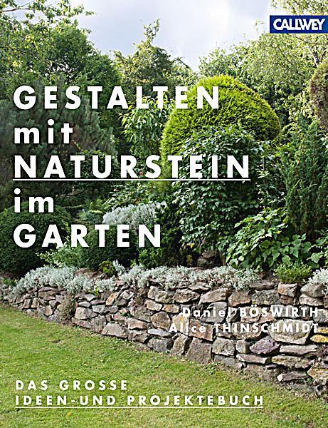 Gestalten mit Naturstein im Garten Buch portofrei bei Weltbildch