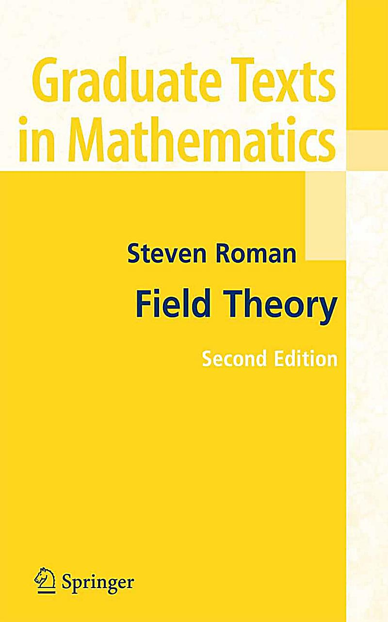 Graduate Texts In Mathematics Field Theory Ebook