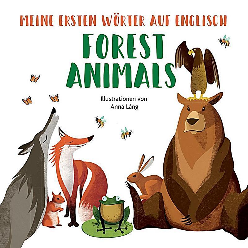 Meine ersten Wörter auf English  Forest Animals Buch