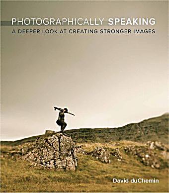 Photographically Speaking Buch Portofrei Bei Weltbildde