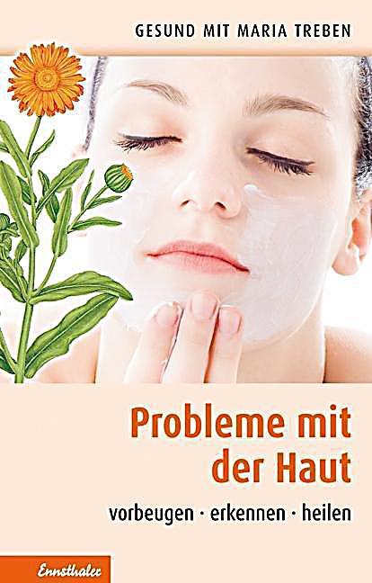 Probleme Mit Der Haut Buch Von Maria Treben Portofrei Kaufen