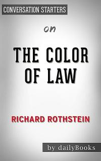 The Color of Law by Richard Rothstein Conversation ...