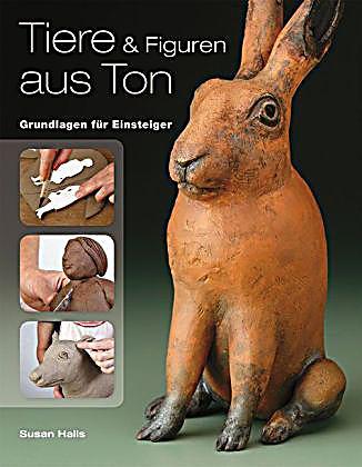 Tiere  Figuren aus Ton Buch von Susan Halls portofrei bestellen