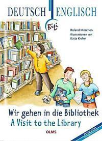 Wir gehen in die Bibliothek, Deutsch-Englisch Buch portofrei