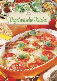 100 Ideen Vegetarische Kche Buch bei Weltbildde bestellen