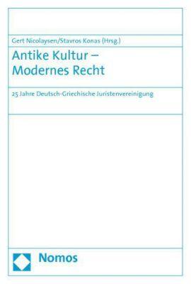 Antike Kultur  Modernes Recht Buch Portofrei Bei Weltbildde
