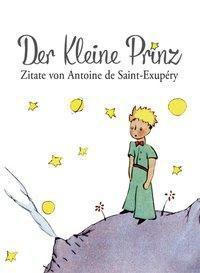 Der Kleine Prinz Zitate Buch Bei Weltbild At Online Bestellen