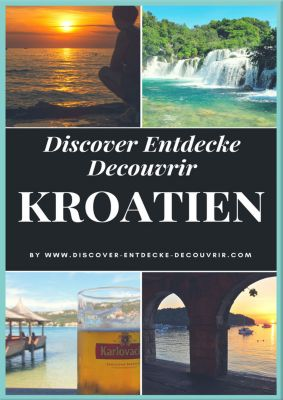 Discover Entdecke Decouvrir: Discover Entdecke Decouvrir Kroatien