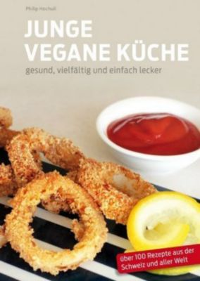 Junge Vegane Kche Buch von Philip Hochuli portofrei  Weltbildch