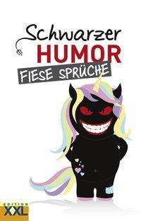 Schwarzer Humor Fiese Spruche