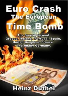 The Euro Crash. European Time Bomb.