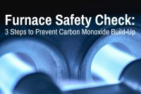 Furnace Safety Check: 3 Steps to Prevent Carbon Monoxide ...