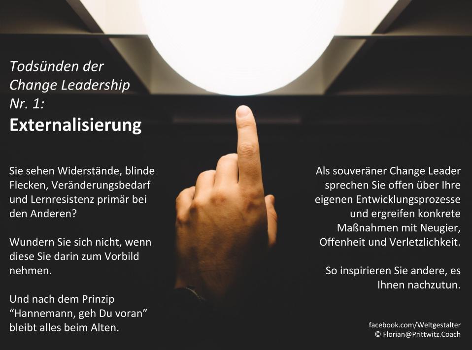 Todsünden der Change Leadership Nr. 1: Externalisierung