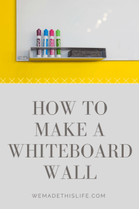 How to make a whiteboard wall