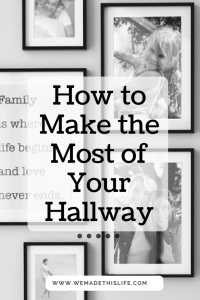 How to Make the Most of Your Hallway