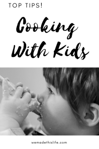 Top Tips For Cooking With Kids