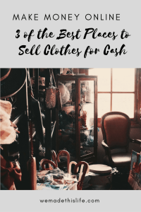 3 of the Best Places to Sell Clothes for Cash - Make Money Online