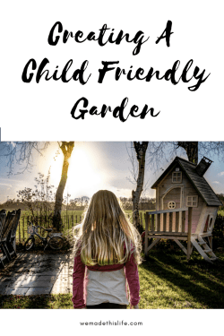 Creating a child friendly garden