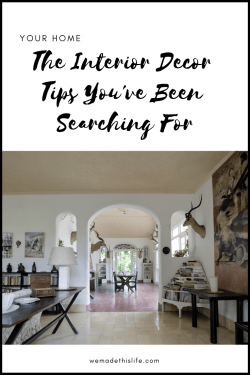 The Interior Decor Tips You've Been Searching For
