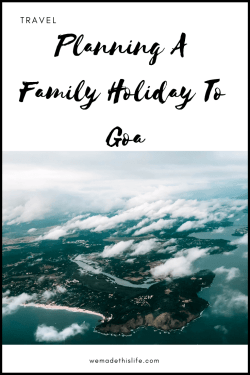Planning A Family Holiday To Goa