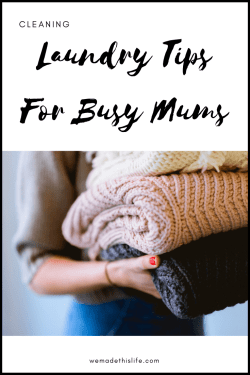 Laundry Tips For Busy Mums