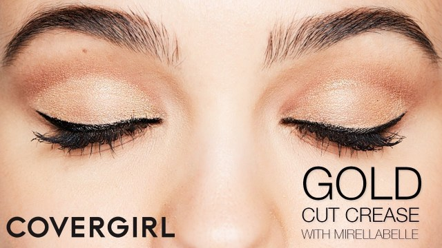 Gold Eye Makeup Tutorial Gold Cut Crease Makeup Tutorial With Mirella Belle Covergirl