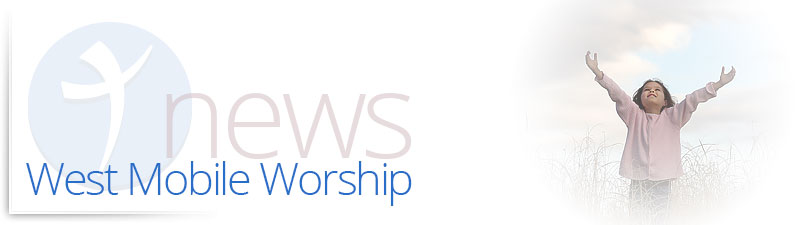 West Mobile: Worship