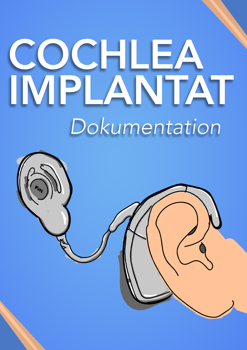 Cochlea Implantat Dokumentation