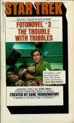 Cover for Fotonovel #3: The Trouble of Tribbles