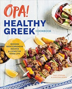 Cover for Opa! The Healthy Greek Cookbook by Theo Stephan and Christina Xenos