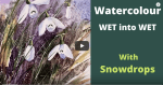 Snowdrops painting video