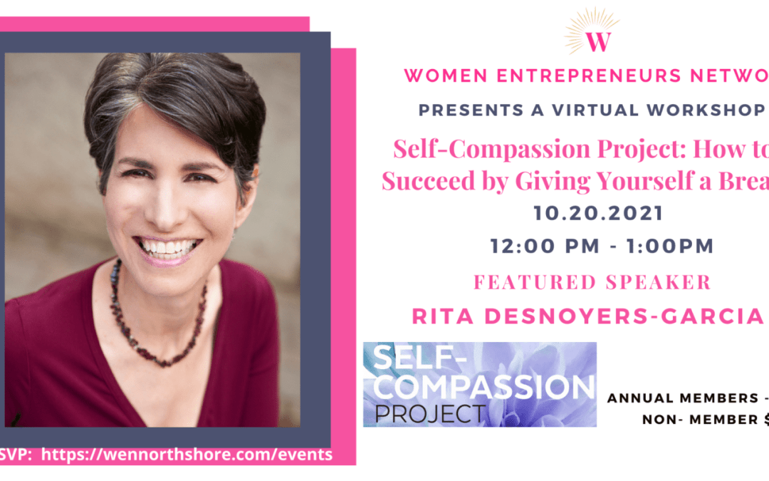 The Self-Compassion Project: How to Succeed by Giving Yourself a Break