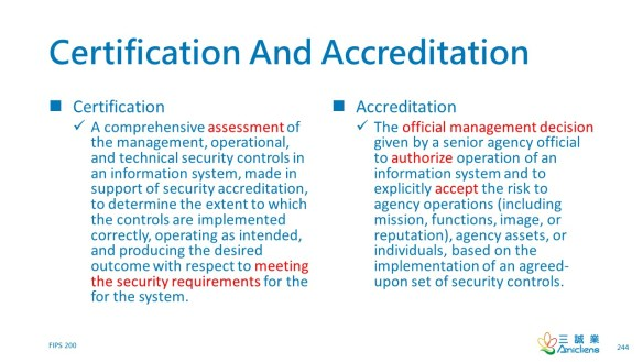 Certification and Accreditation (C&A)