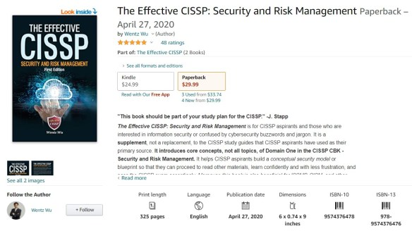 The Effective CISSP: Security and Risk Management, An Amazon Five-Star Book