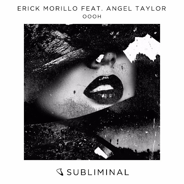We Own The Nite NYC_Erick Morillo_feat._Angel Taylor_Oooh_Subliminal Records