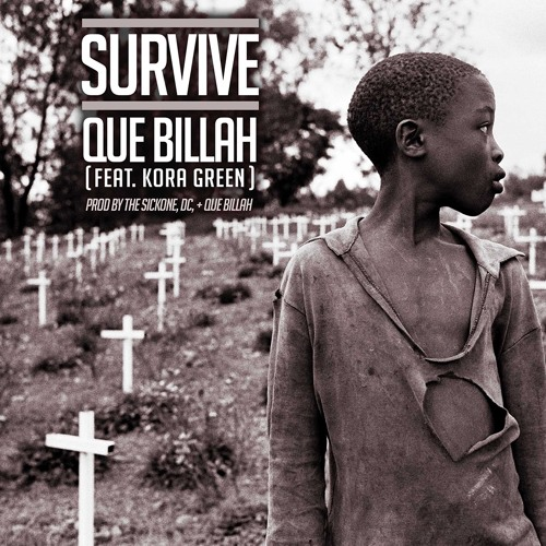 We Own The Nite NYC_Que Billah_ft. Kora Green_Survive