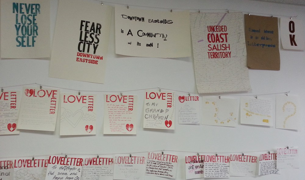 Prints made on the letterpress. Love letters from the Downtown Eastside.
