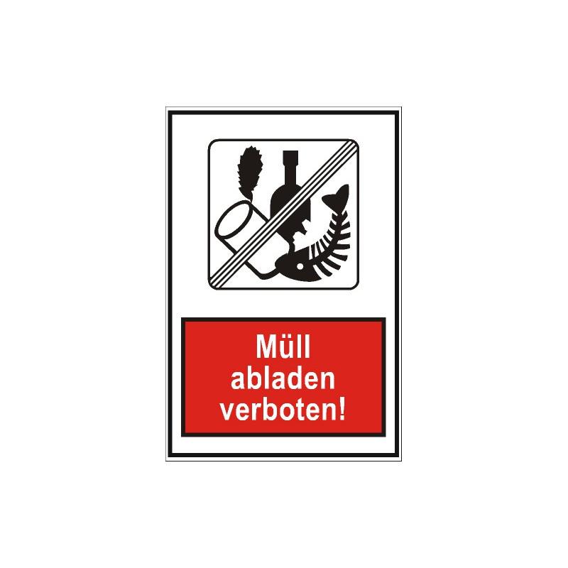 Verbotsschild Mll abladen verboten