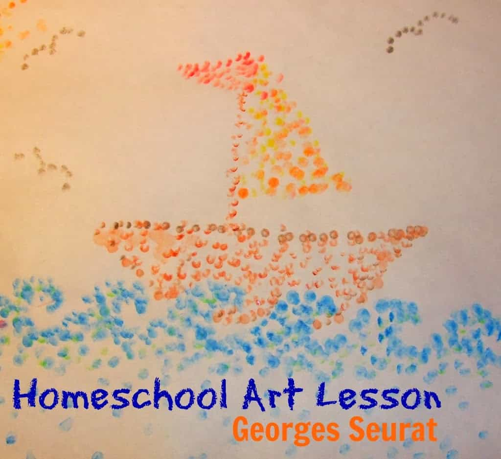 Homeschool Art Lesson- Georges Seurat