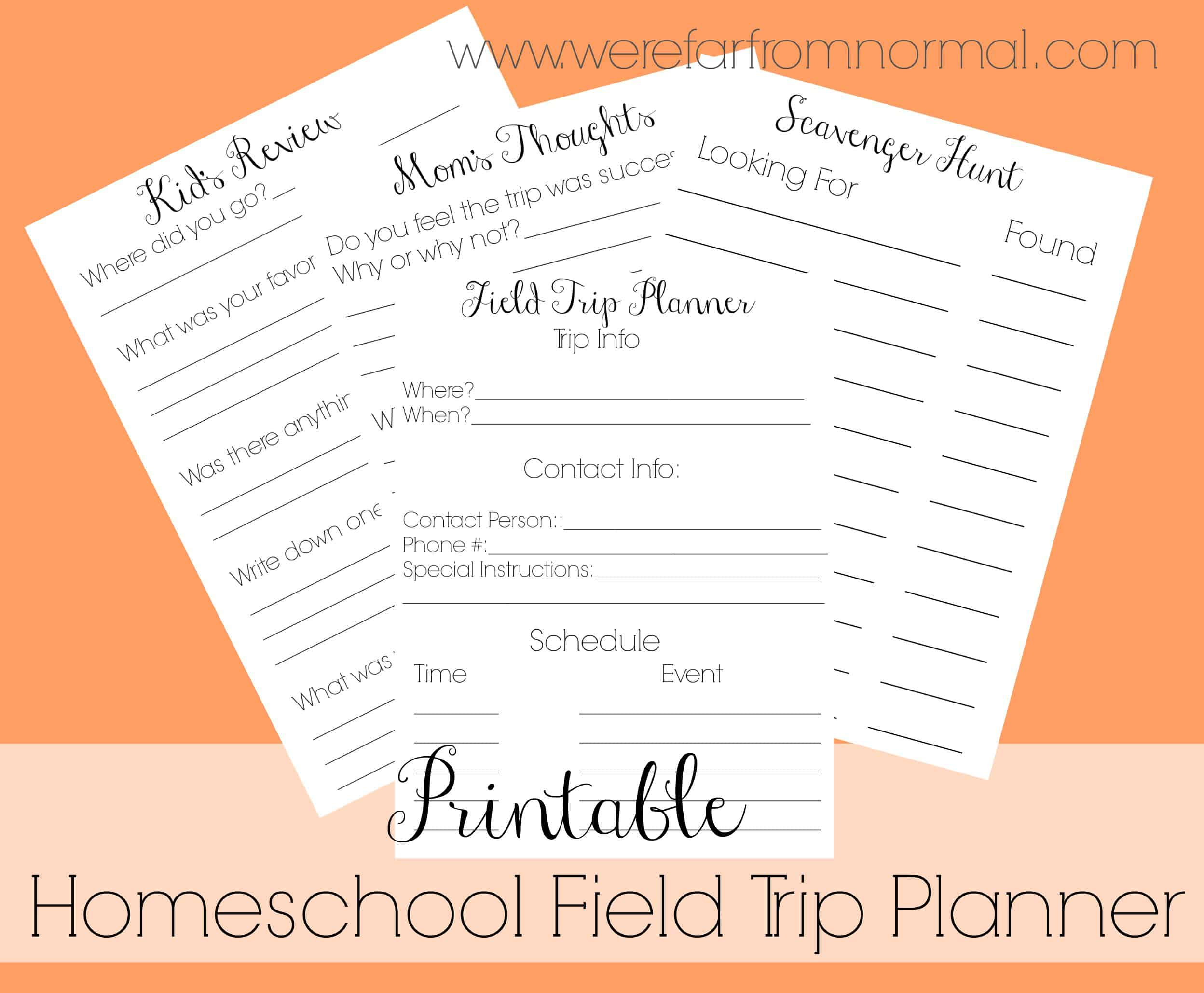 Free Printable Homeschool Field Trip Planner Far From Normal