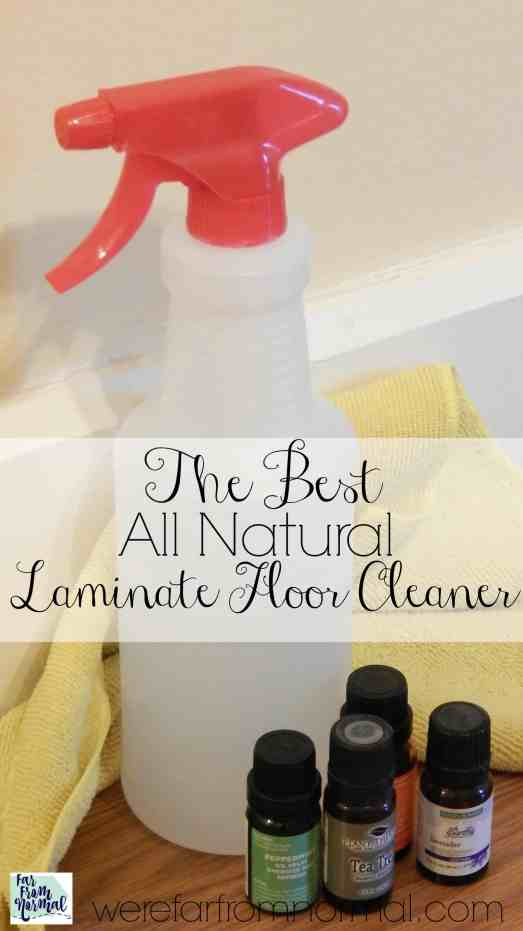 The Best Diy All Natural Laminate Floor Cleaner Far From Normal